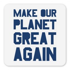 Make our planet great again blue magnet.