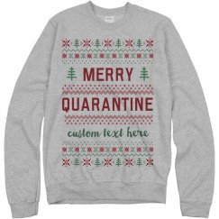 Merry Quarantine Custom Sweater