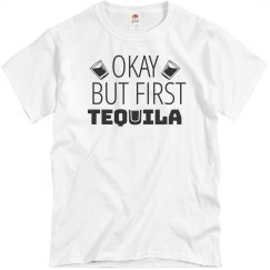 But First Tequila Cinco De Mayo