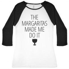 Cinco Margaritas Made Me Do It