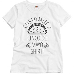 Custom Cinco De Mayo Shirt