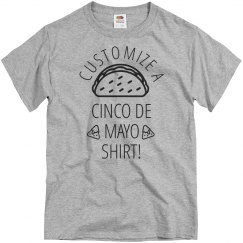 Custom Cinco De Mayo Funny Tee