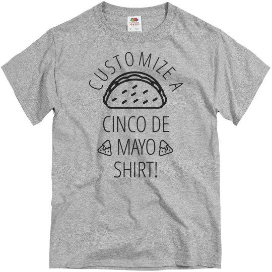 d510600d Custom Cinco De Mayo Funny Tee Unisex Basic Promo T Shirt