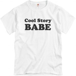 Such a Cool Story Babe
