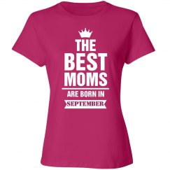 The best mom are born in september