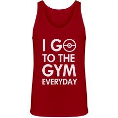 I Go To The Gym Everyday