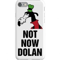 Not Now Dolan