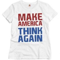 Anti Trump Make America Think Again