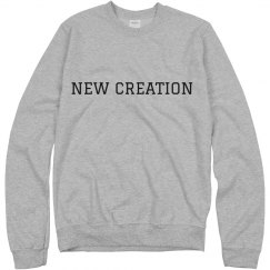 New Creation Sweatshirt