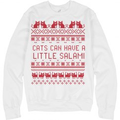 Cats Can Have a Little Salami Ugly Christmas Sweater