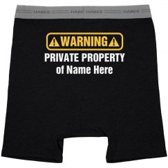 Private Property Funny Underwear