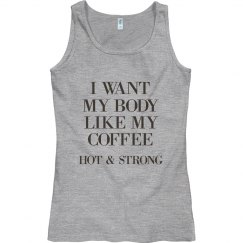 I Want My Body Hot And Strong