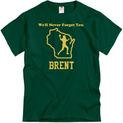 Never Forget Brent