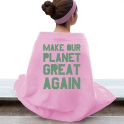 Make our planet great again light green blanket.