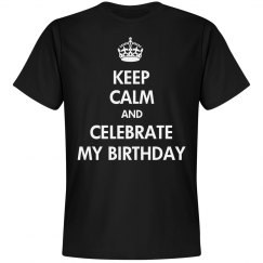 Keep Calm My Birthday