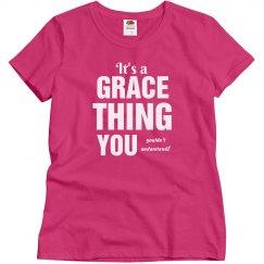 It's a Grace thing