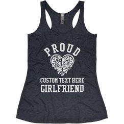 Proud Lacrosse Girlfriend Custom
