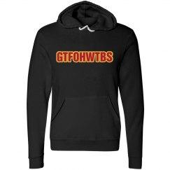 GTFOHWTBS Hoodie