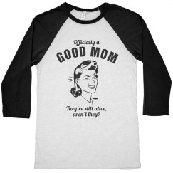 Officially a Good Mom
