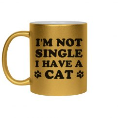 Not Single When You Have A Cat
