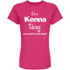 It's a Kenna thing