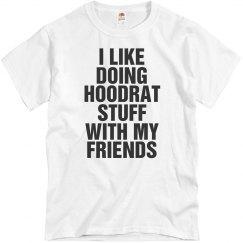 Like Doing Hoodrat Stuff