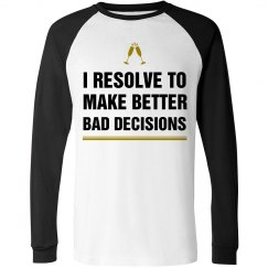 Anti-Resolution Better Decisions