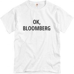 Ok Bloomberg, Ok Boomer Funny Tee