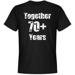 Together 70 plus years