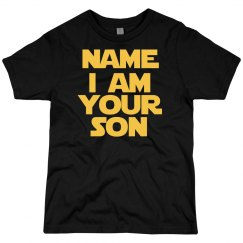 Custom I Am Your Son