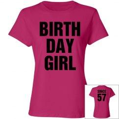Birthday Girl since 57
