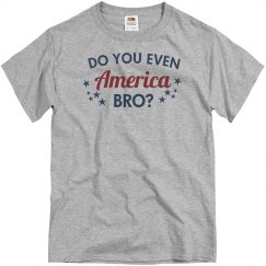 Do You Even America Bro?