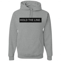 Hold The Line Hoodie