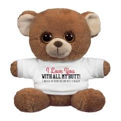 I Love You Funny Bear Plush Gift