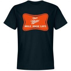 Von Miller Mile High Life