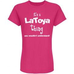 It's a LaToya thing