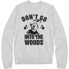 Don't Go Into The Woods