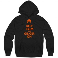 Keep Calm And Ginger On