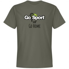 Go Sport or Go Home (Tennis)