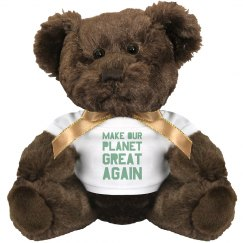 Make our planet great again light green teddy bear.