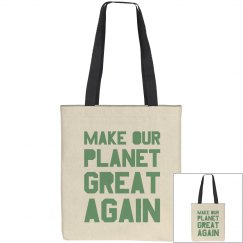Make our planet great again light green bag.