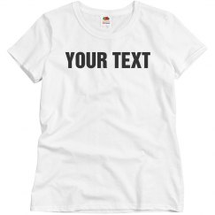 Personalized Text Tee