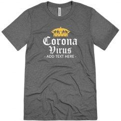 Coronavirus Custom Text Crown Tee