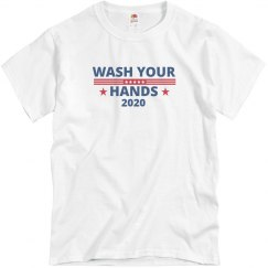 Wash Your Hands Political Tee