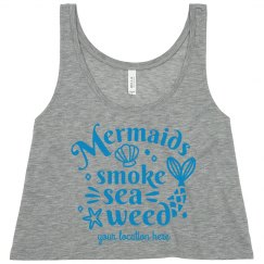 Summer Mermaids Smoke Seaweed