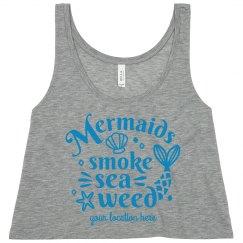Summer Mermaids Smoke Seaweed