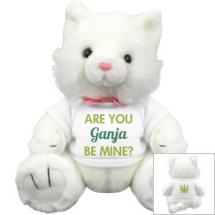 Cute Are You Ganja Be Mine?