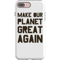 Make our planet great again brown phone case.