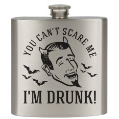 Can't Scare the Drunk