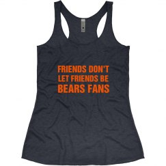 Don't Let Friends Tanks